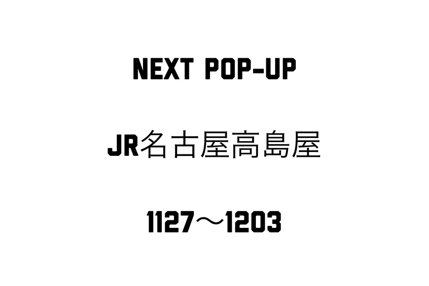 JR NAGOYA TAKASHIMAYA POP-UP